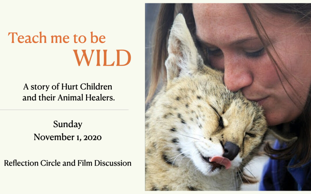 Teach Me to Be Wild – Circle & Film Discussion